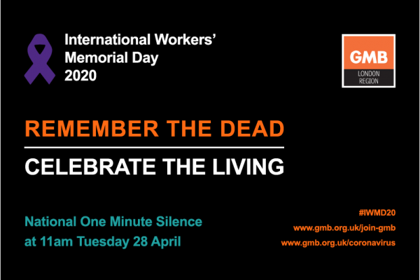 GMB Support One Minute Silence at 11am 28 April to Mark International Workers' Memorial Day 2020