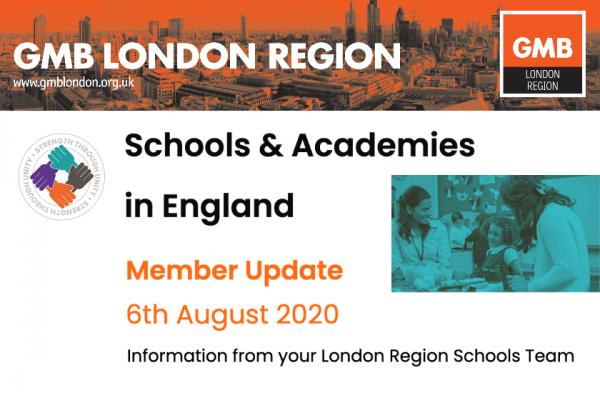 Schools & Academies in England, Member Update – 6th August 2020