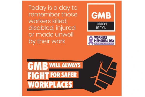 Gmb London Gmb Support International Workers Memorial Day 2019