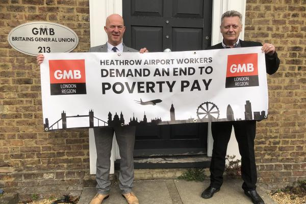 GMB to hold protest at Heathrow Airport calling for real living wage